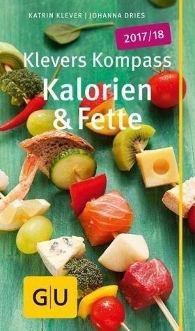 Broschiertes Buch »Klevers Kompass Kalorien & Fette 2017/18«