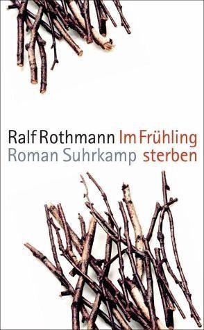 Broschiertes Buch »Im Frühling sterben«