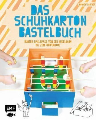 Gebundenes Buch »Das Schuhkarton-Bastelbuch«