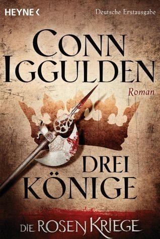 Broschiertes Buch »Drei Könige / Die Rosenkriege Bd.3«