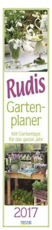 Kalender »Rudis Gartenplaner 2017. Langplaner«