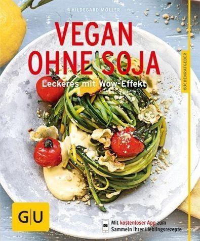 Broschiertes Buch »Vegan ohne Soja«