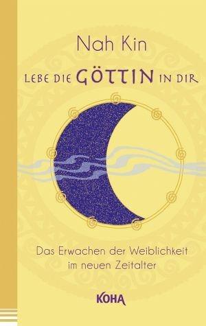 Broschiertes Buch »Lebe die Göttin in dir«