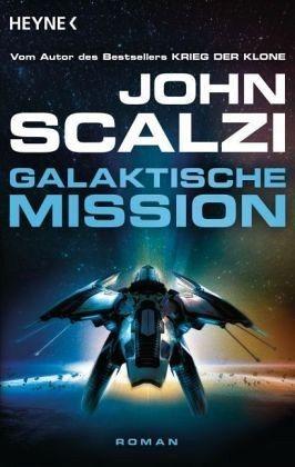 Broschiertes Buch »Galaktische Mission«