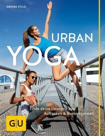 Broschiertes Buch »Urban Yoga«