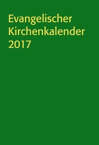 Buch mit Kunststoff-Einband »Evangelischer Kirchenkalender 2017«