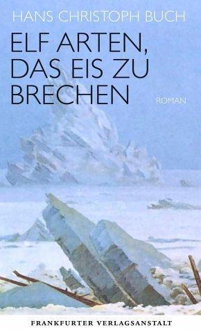 Gebundenes Buch »Elf Arten, das Eis zu brechen«