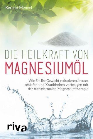 Broschiertes Buch »Die Heilkraft von Magnesiumöl«