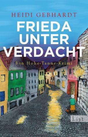 Broschiertes Buch »Frieda unter Verdacht / Hohe-Tanne-Krimi Bd.3«