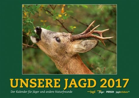 Kalender »Wandkalender Unsere Jagd 2017«