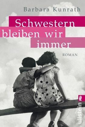Broschiertes Buch »Schwestern bleiben wir immer«