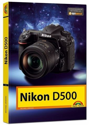 Broschiertes Buch »Nikon D500 - Das Handbuch zur Kamera«