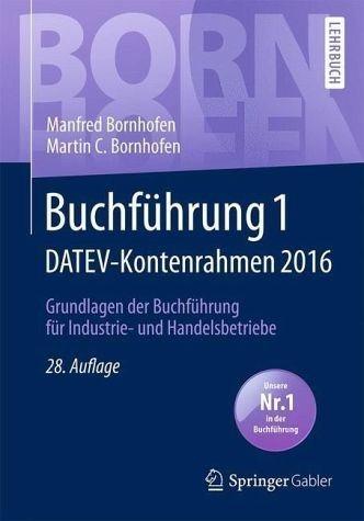 Broschiertes Buch »Buchführung 1 DATEV-Kontenrahmen 2016«
