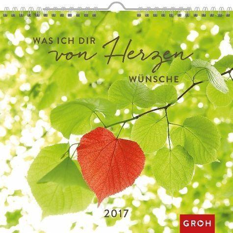 Kalender »Was ich dir von Herzen wünsche 2017«
