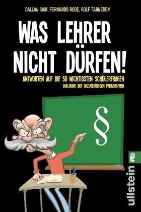 Broschiertes Buch »Was Lehrer nicht dürfen«