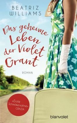 Broschiertes Buch »Das geheime Leben der Violet Grant«