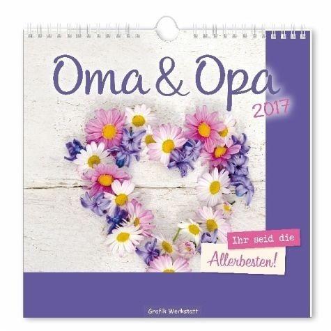 Kalender »Oma & Opa 2017«