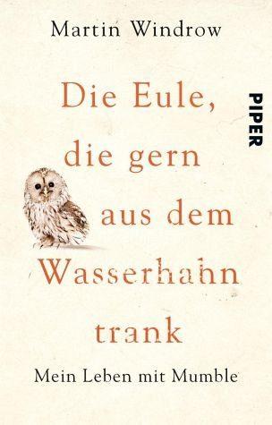 Broschiertes Buch »Die Eule, die gern aus dem Wasserhahn trank«