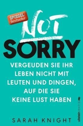 Broschiertes Buch »Not Sorry«
