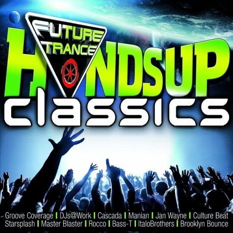 Audio CD »Diverse: Future Trance-Hands Up Classics«