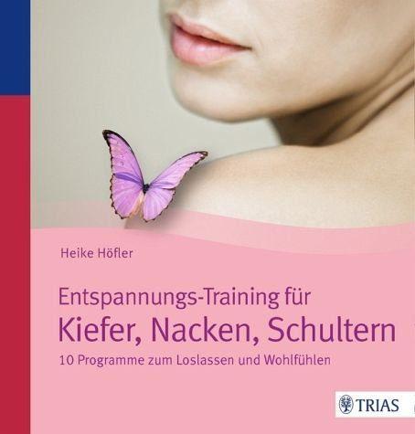 Broschiertes Buch »Entspannungs-Training für Kiefer, Nacken,...«