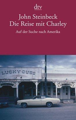 Broschiertes Buch »Die Reise mit Charley«