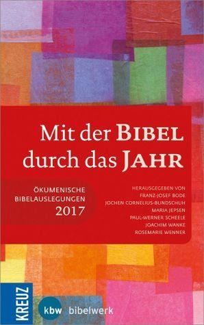 Broschiertes Buch »Mit der Bibel durch das Jahr 2017«