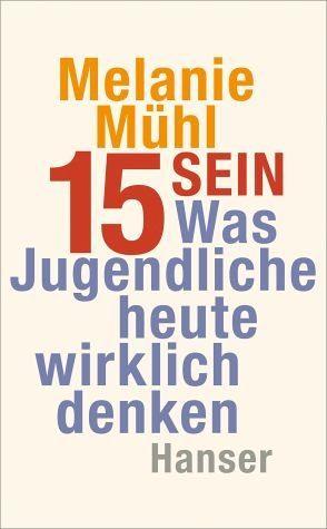 Broschiertes Buch »Fünfzehn sein«