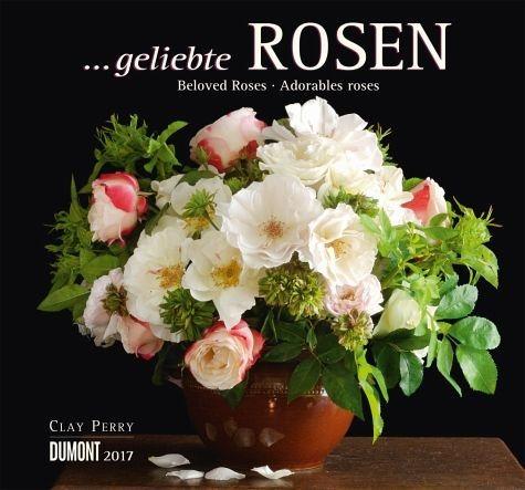 Kalender »... geliebte Rosen 2017«