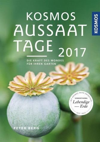Broschiertes Buch »Aussaattage 2017«