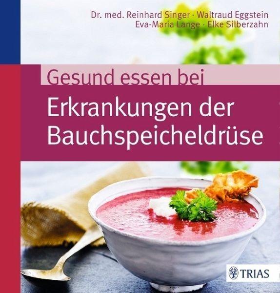 Broschiertes Buch »Gesund essen bei Erkrankungen der...«