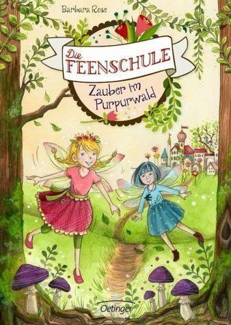 Gebundenes Buch »Zauber im Purpurwald / Die Feenschule Bd.1«