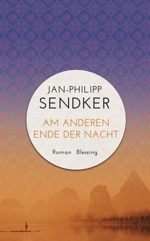 Gebundenes Buch »Am anderen Ende der Nacht / China-Trilogie Bd.3«
