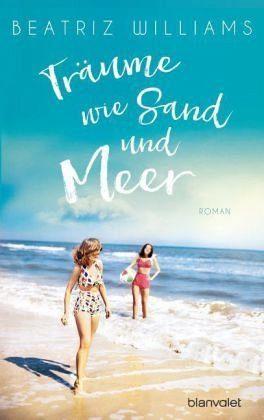 Broschiertes Buch »Träume wie Sand und Meer«