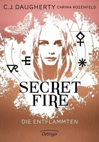 Gebundenes Buch »Die Entflammten / Secret Fire Bd.1«