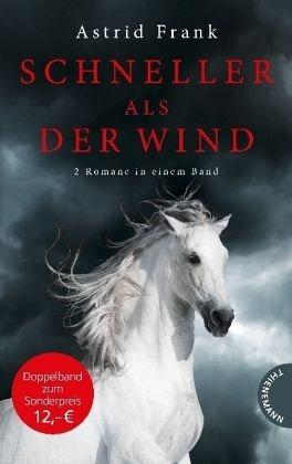 Broschiertes Buch »Schneller als der Wind, 2 Romane in einem Band«