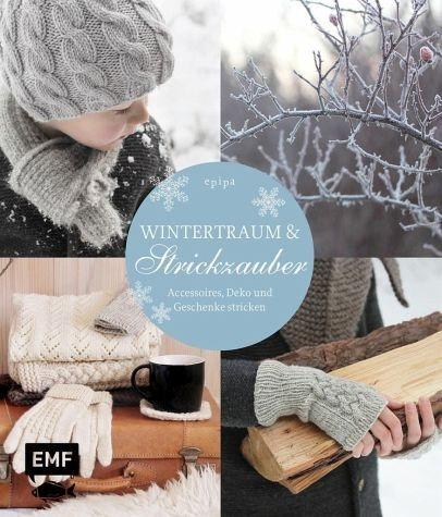 Gebundenes Buch »Wintertraum & Strickzauber«