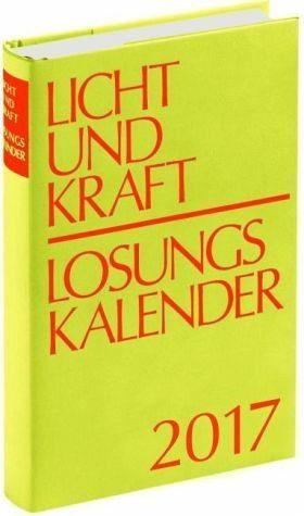 Broschiertes Buch »Licht und Kraft/Losungskalender 2017 Reiseausgabe«