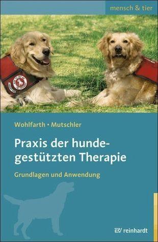 Broschiertes Buch »Praxis der hundegestützten Therapie«