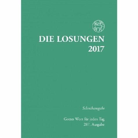 Broschiertes Buch »Die Losungen 2017, Schreibausgabe«
