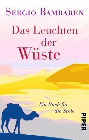 Broschiertes Buch »Das Leuchten der Wüste«