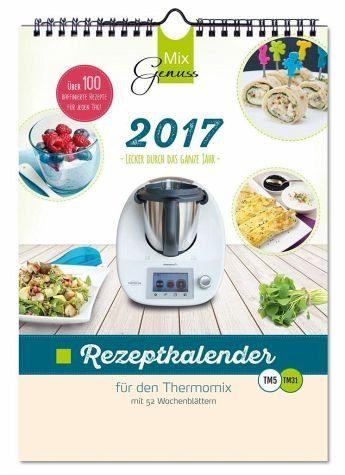 Kalender »MixGenuss REZEPTKALENDER 2017 für den Thermomix«