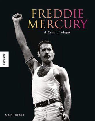 Gebundenes Buch »Freddie Mercury: A kind of Magic«