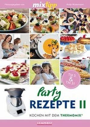 Broschiertes Buch »MIXtipp: Partyrezepte II«