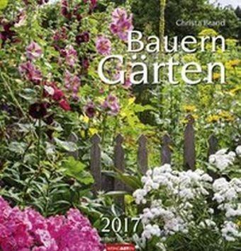 Kalender »Bauerngärten 2017«