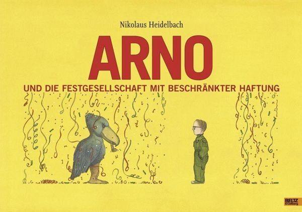 Gebundenes Buch »Arno und die Festgesellschaft mit beschränkter...«