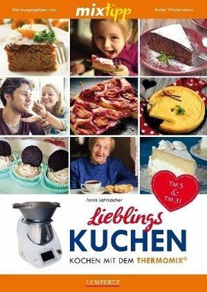 Broschiertes Buch »mixtipp: Lieblings-Kuchen«