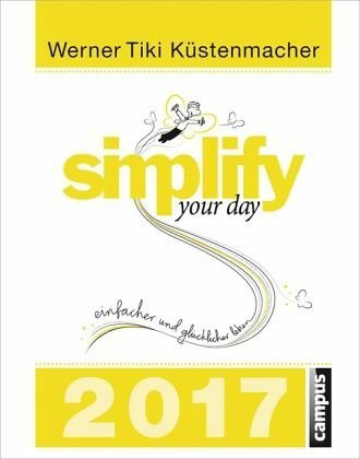 Kalender »Simplify your day 2017«