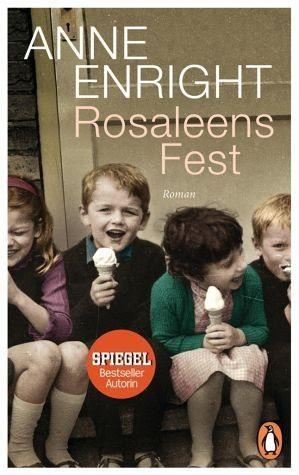 Broschiertes Buch »Rosaleens Fest«