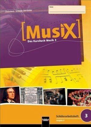 Broschiertes Buch »MusiX 3. Schülerarbeitsheft (Ausgabe D)«
